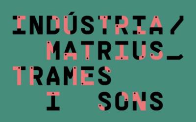 Los paisajes sonoros de la industrialización valenciana